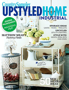Country Sampler Upstyled Home Industrial 2017