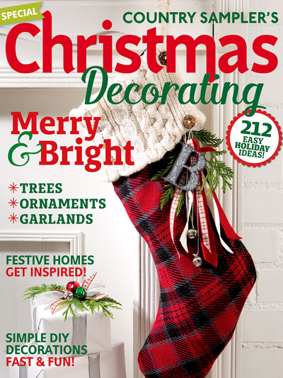 magazines christmas decorating country samplers christmas decorating 2016 - Christmas Decorations 2016
